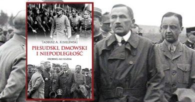 Piłsudski, Dmowski i Niepodległość