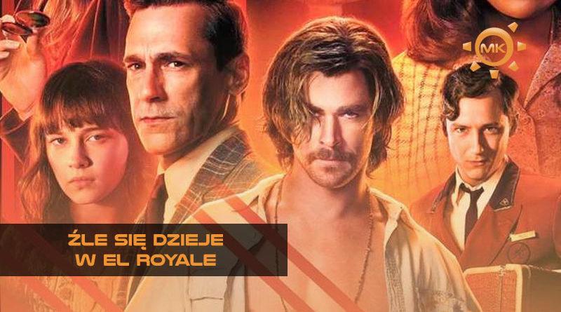 Źle się dzieje w El Royale recenzja