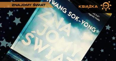 Znajomy świat. Hwang Sok-Yong – recenzja