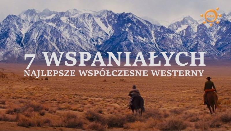 najlepsze współczesne westerny