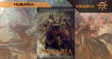 Husaria. Duma Polskiego Oręża – recenzja książki