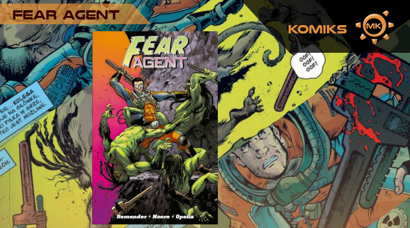 Fear Agent. Tom 1 – rcenzja