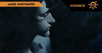 Jazz Maynard jak hiszpański John Wick – recenzja komiksu