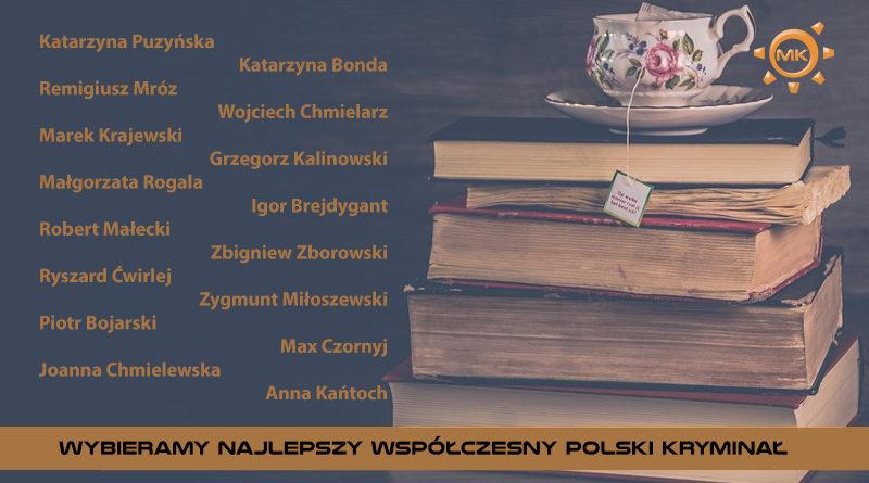 Wybieramy najlepszy współczesny polski kryminał – zabawa czytelników