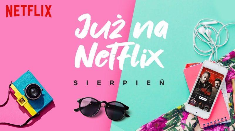 Netflix nowości w sierpniu 2019
