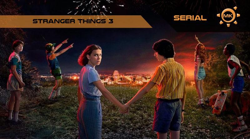 """Recenzja """"Stranger Things 3"""""""