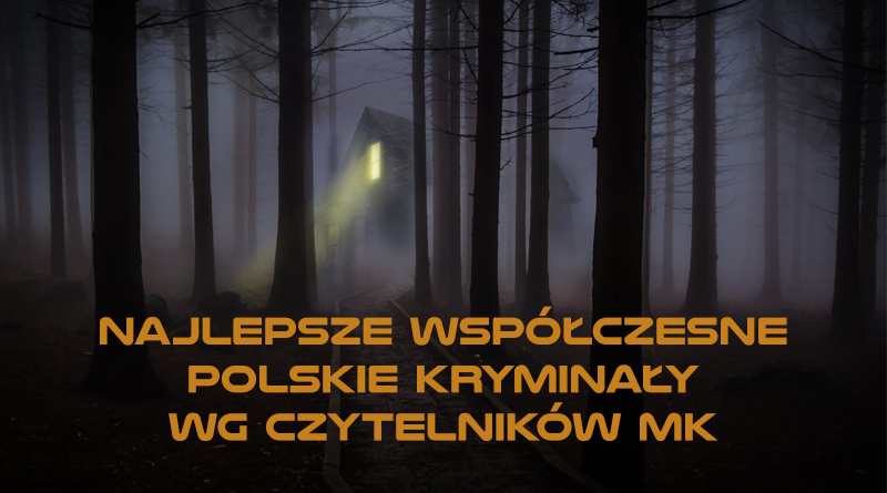 TOP 10 Najlepsze Współczesne Polskie Kryminały według Czytelników MK