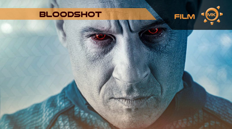 Bloodshot – recenzja filmu