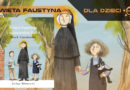 Święta Faustyna i Miłosierdzie Boże – recenzja