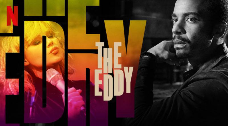 "Recenzja serialu ""The Eddy"""