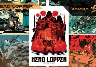 Head Lopper i rycerze Venorii – recenzja