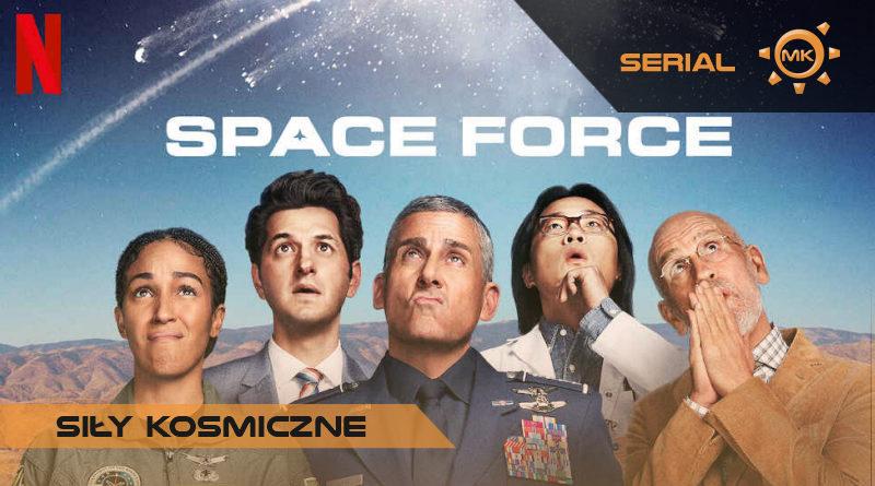 Siły Kosmiczne – recenzja nowego serialu Netflixa