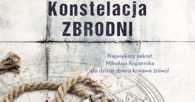 """Krzysztof Beśka """"Konstelacja zbrodni"""" – informacja prasowa"""