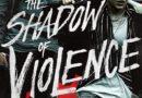 "Zwiastun kryminału ""The Shadow of Violence"""