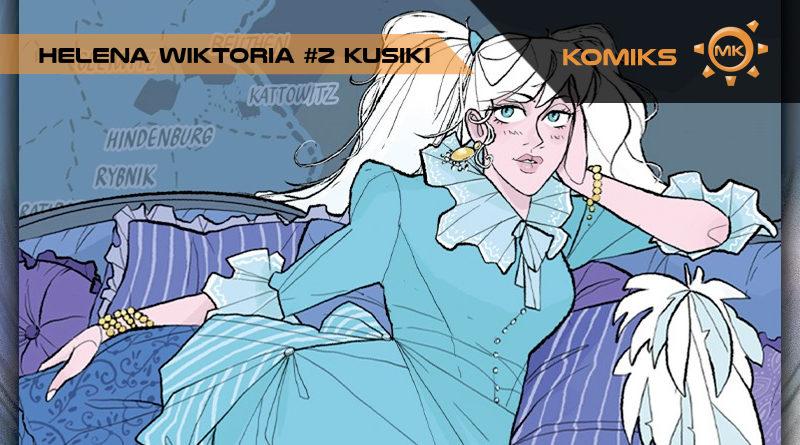 """Emancypacja schematów. """"Helena Wiktoria"""" Katarzyny Witerscheim, tom 2"""