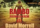 Rambo. Pierwsza Krew. Tom 3 – recenzja audiobooka