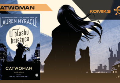 Laurent Myracle. Catwoman. W blasku księżyca – recenzja