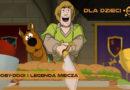 Scooby-Doo! i Legenda Miecza – recenzja wydania DVD
