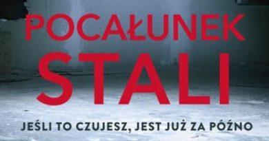 Pocałunek Stali - zapowiedź nowej książki Deavera