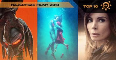 najgorsze filmy 2018