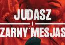 Judasz i Czarny Mesjasz – recenzja DVD