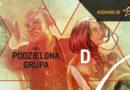 DIE – Podzielona grupa. Recenzja komiksu