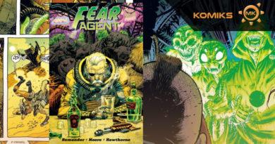 Fear Agent. Tom 3 – recenzja