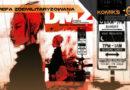DMZ Strefa Zdemilitaryzowana. Tom 5 – recenzja komiksu