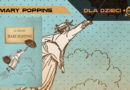 P.L. Travers. Mary Poppins – recenzja