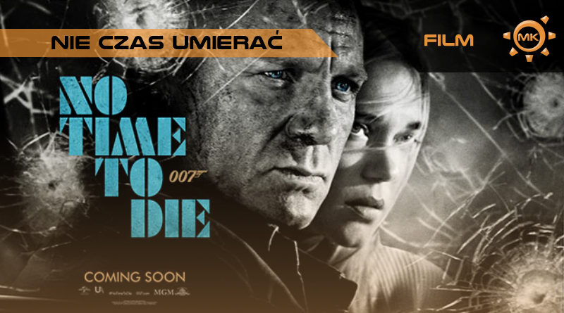 Nie Czas Umierać – recenzja filmu